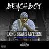 Beach Boy- Long Beach Anthem ft. Sanga Locco & Westside
