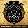 My Digital Enemy - Super Sharp Shooter (Radio Edit)