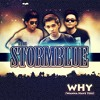 WHY - The Stormblue