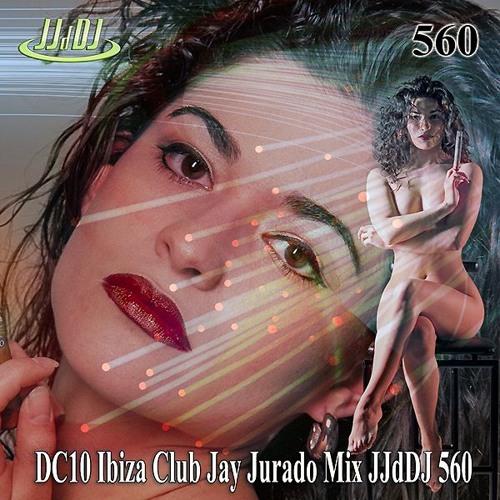 DC10 Ibiza Club Spain Jay Jurado Mix JJdDJ 560
