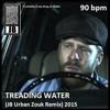 Download Treading Water (JB Urban Zouk Rmx) Mp3
