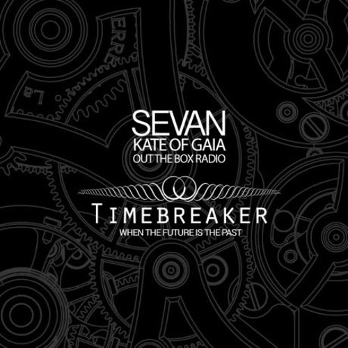 SEVAN BOMAR - TIMEBREAKER - OUTSIDE THE BOX - SEPT 26 2014