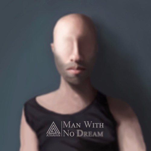Man With No Dream