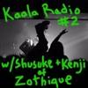 Kaala Radio 2: Kenji and Shusuke of Zothique