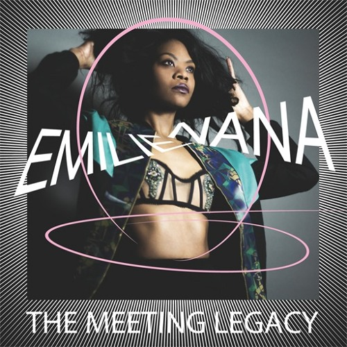 Emilie Nana | THE MEETING LEGACY // Compost Records (CPT 480-1/3)