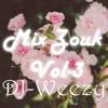 DJ WEEZY - MIX ZOUK VOL 3 - FETE DES MERES !!!!!