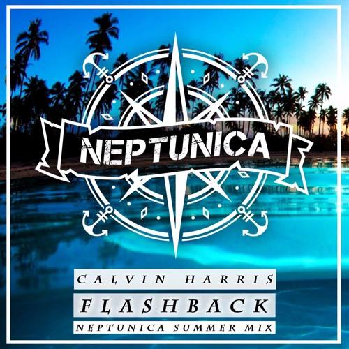 Calvin Harris - Flashback (Neptunica Summer Mix)