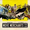 Move Merchants - Case May Be (Instrumental)