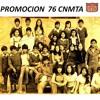 . PROMOCION 76 CNMTA