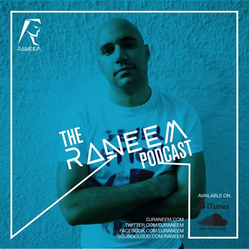 Raneem - The Raneem Podcast (May 2016)