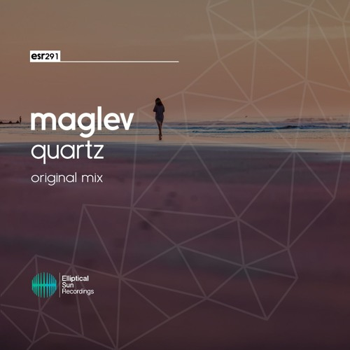Maglev - Quartz ( Original Mix )