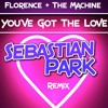 Florence + The Machine ~ You've Got The Love (Sebastian Park Remix)