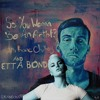 'Songs About Love' - ft; Etta Bond - Episode 021 #SYWBAA