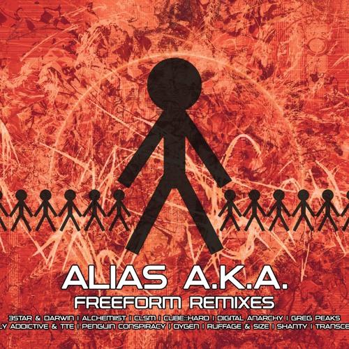 Alias A.K.A. - Freeform Remixes - Album Clips! (ORDER NOW!)