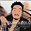 Surfa Solo - All Night ft Rayven Justice prod by Fallen Angel