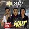 Solidstar Wait Refix Ft Patoranking Tiwa Savage - -1koboAFRICA.com