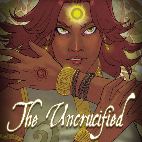 The Uncrucified - Audiobook of an Exalted Fanfiction