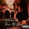 Fear of God (What Do You Want) Ft. Ta & Curt Da Rula [Prod. By Taz Taylor]