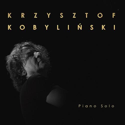 Krzysztof Kobyliński - Piano Solo