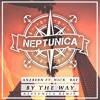 Anzbern feat. Nick Ray - By The Way (Neptunica Remix Edit)