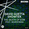 David Guetta & Showtek - The Death of EDM (feat. Beardyman) [Skinkalation Vol. 2]