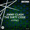Jimmy Clash & The Dirty Code - Hypno [Skinkalation Vol. 2]