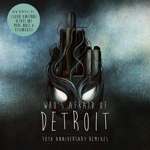Claude VonStroke - Who's Afraid Of Detroit (Marc Houle Remix)