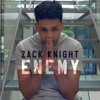Zack Knight - Enemy