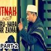 Cerama 2016 Huru - Hara Akhir Zaman - Ust. Zulkifli M Ali Lc, MA (Part 2).mp3