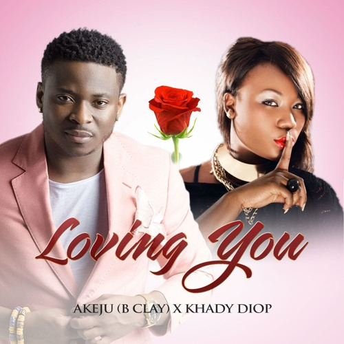 Loving You Ft. Khady Diop