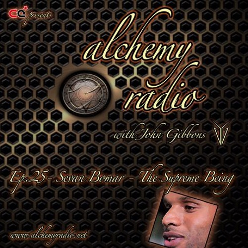 SEVAN BOMAR - THE SUPREME BEING - ALCHEMY RADIO - SEPT 17 2013