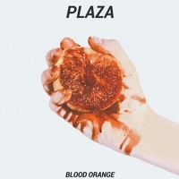 Plaza - Blood Orange