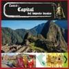 Cusco: Capital del Imperio Inca