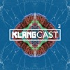 Klangcast - One Hour Of Musical Therapy #3