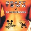 Come My Lady - Crazy Town Vs Dj Goldfingers Ema Stokholma Mashup