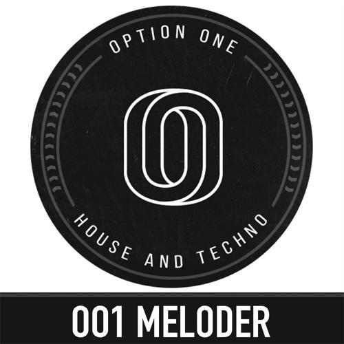 001 OptionOne Podcast  - Meloder