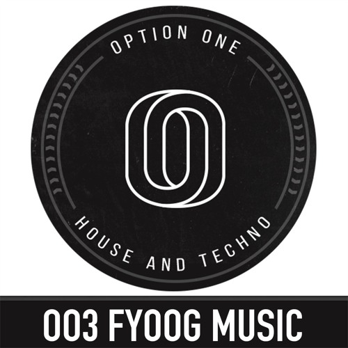 003 OptionOne Podcast - Fyoog Music