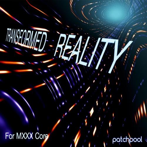 GlitchGater Jam - Transformed Reality For MXXX