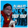 Teef Teef Feat. Eugy x Mr Eazi