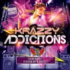 Download Krazzy Addictions Mp3