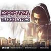 Blood - Lyrics - Ezperanza