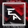 ▶[Top Anime] ★ EA Radio Station (Winner)