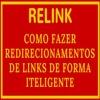 Relink Como Fazer Redirecionamentos De Links De Forma Inteligente