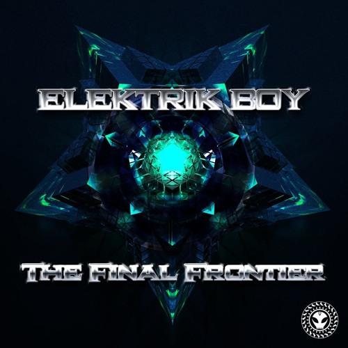 Elektrik Boy - The Final Frontier EP - Kaos Krew Records