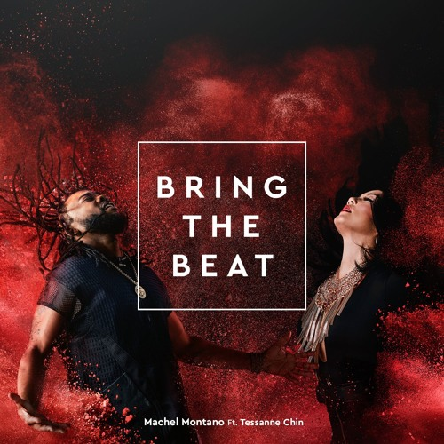 Bring the Beat ft. Tessanne Chin
