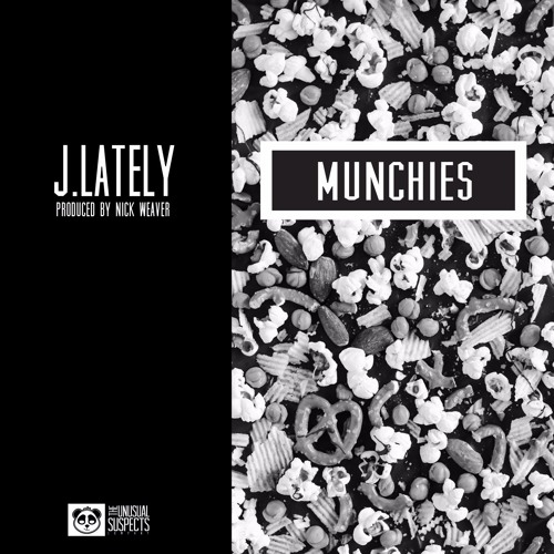 Munchies [prod. Nick Weaver]