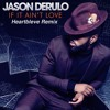 Download Jason Derulo - If It Ain't Love (Heartbleve Remix) Mp3