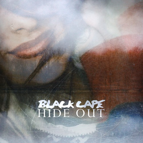 Black Cape - Hide Out (demo)