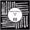 Franky Carbon-e -Sensitive [EDM Underground] Out Now on Beatport