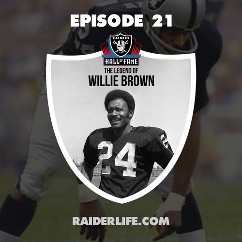 Episode 21 | #24 Willie Brown Special Guest